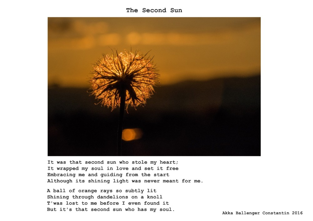 The Second Sun By Akka Ballenger Constantin. It was that second sun who stole my heart....